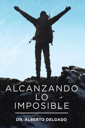 Alcanzando Lo Imposible