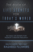 The Book of Life Secrets for Today's World