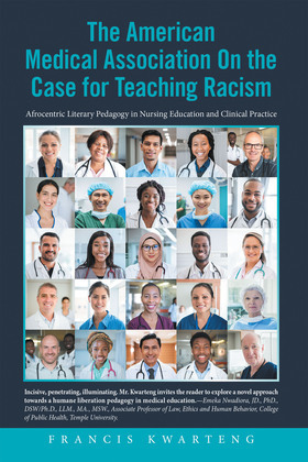 The American Medical Association on the Case for Teaching Racism