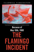 Because of May 10Th, 1980; the Flamingo Incident