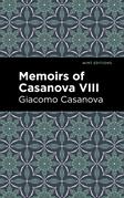 Memoirs of Casanova Volume VIII