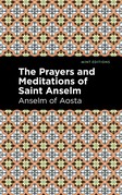 The Prayers and Meditations of St. Anslem