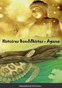 Histoires Bouddhistes - Agama