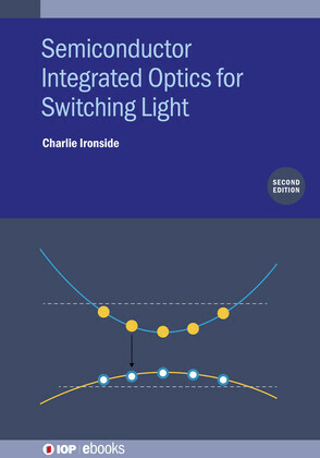 Semiconductor Integrated Optics for Switching Light (Second Edition)
