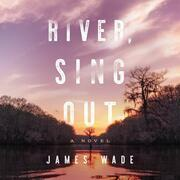 River, Sing Out