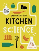 Experiment with Kitchen Science