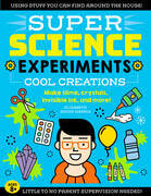 SUPER Science Experiments: Cool Creations