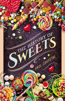 The History of Sweets