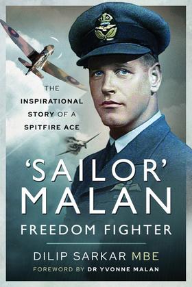 'Sailor' Malan - Freedom Fighter