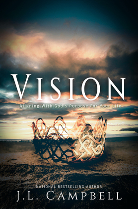 VISION: Aligning With God's Purpose For Your Life