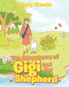 The Adventures of Gigi and Her Shepherd