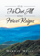 It Is He Over All Who Forever Reigns