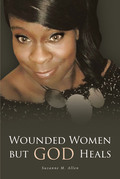 Wounded Women but GOD Heals