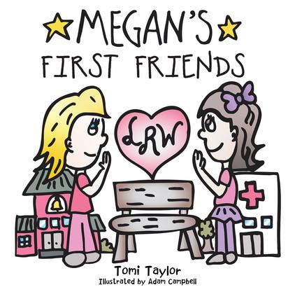 Megan's First Friends