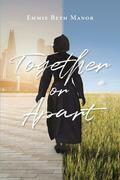 Together or Apart