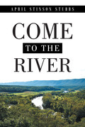 Come to the River