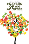 Prayers of an Adoptee