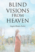 Blind Visions from Heaven