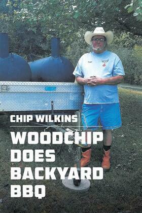 Woodchip Does Backyard BBQ