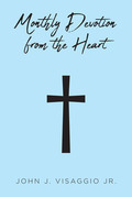 Monthly Devotion From The Heart
