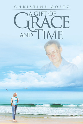 A Gift of Grace and Time