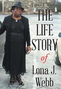 The Life Story of Lona J. Webb