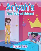 Aniyah's First Day of School