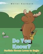 Carlisle Moose Loves to Bugle