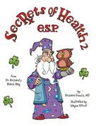 Secrets of Health 2 E.S.P.