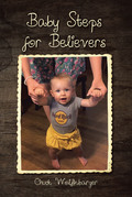 Baby Steps for Believers