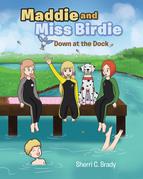 Maddie and Miss Birdie