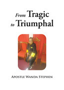 From Tragic to Triumphful