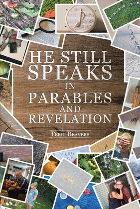He Still Speaks in Parables and Revelation