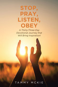 Stop, Pray, Listen, Obey
