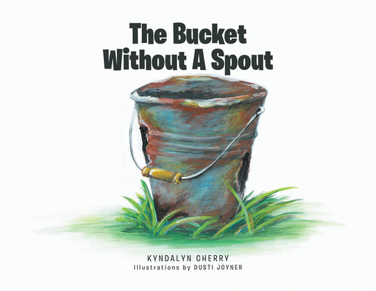 The Bucket Without A Spout