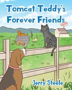 Tomcat Teddy's Forever Friends