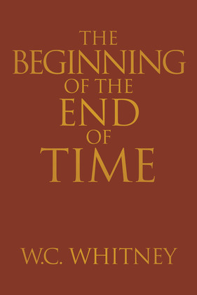The Beginning of the End of Time