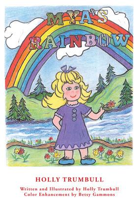 Mya's Rainbow