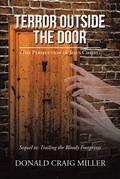 Terror Outside the Door
