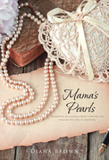 Mama's Pearls: Thoughtful devotionals about everyday life through the lens of Scripture