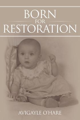 Born for Restoration