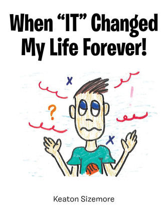 """When """"IT"""" Changed My Life Forever!"""