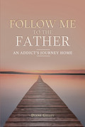 Follow Me to the Father