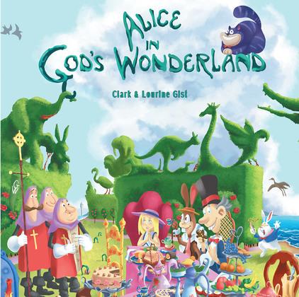 Alice in God's Wonderland