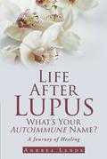 Life After Lupus