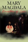 Mary of Magdala Daughter of Love