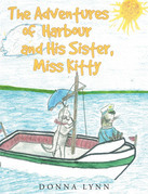 The Adventures of Harbour and His Sister, Miss Kitty