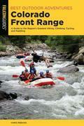 Best Outdoor Adventures Colorado Front Range