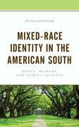Mixed-Race Identity in the American South