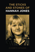 The Sticks and Stones of Hannah Jones